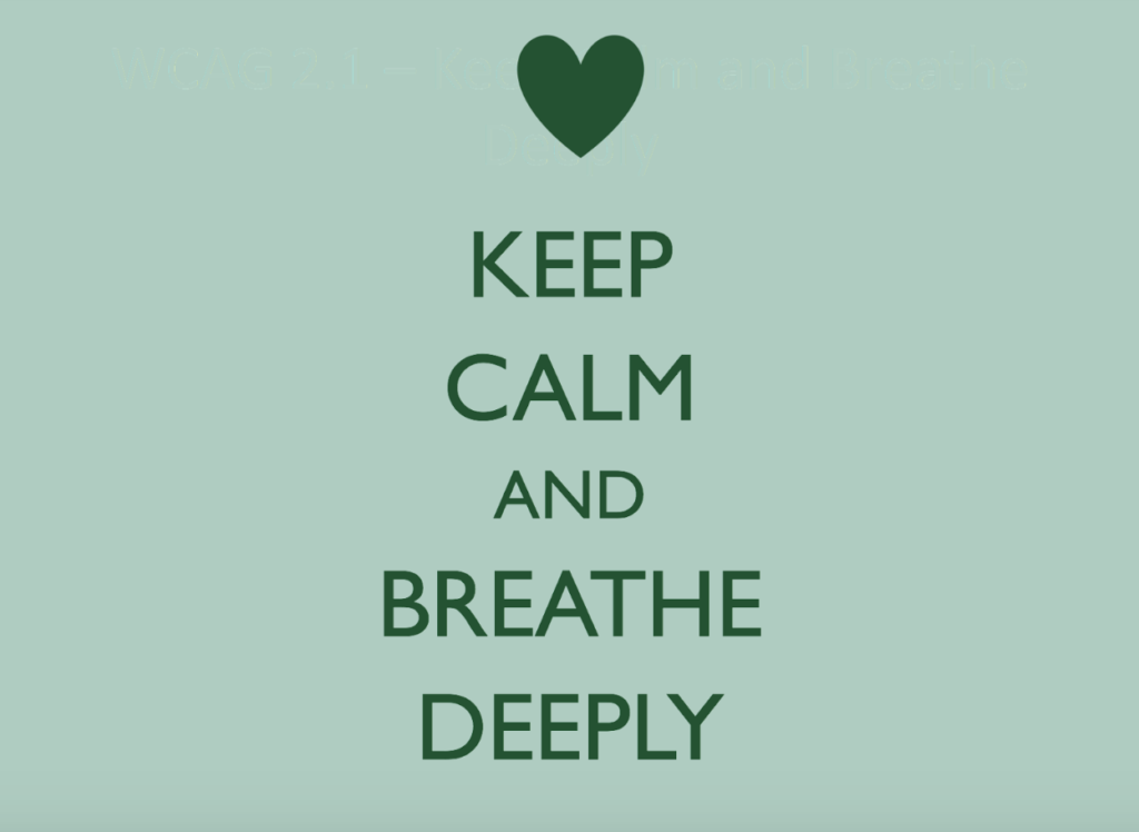 Keep Calm and Breathe Deeply